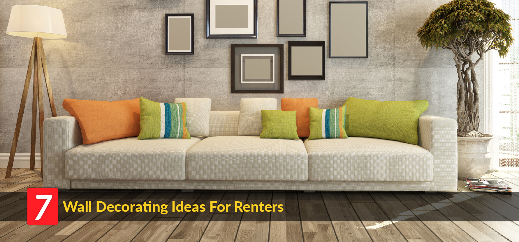 7 Wall Decorating Ideas For Renters